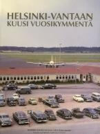 Helsinki-Vantaan kuusi vuosikymmentä
