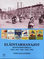 Eläintarhanajot moottoripyörille 1932–1937, 1939, 1946–1963