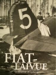 Fiatlaivue - Lentolaivue 26 sodassa