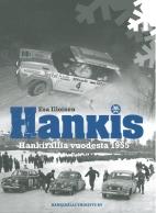 Hankis - Hankirallia vuodesta 1955