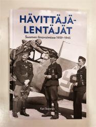 Kari Stenman: Hävittäjälentäjät Suomen Ilmavoimissa 1939-1945
