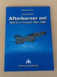 Jukka Hoffrén: Afterburner on! MiG-21 in Finland 1963-1998