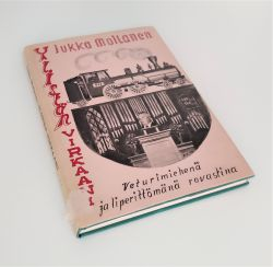 Vanha rautatiekirjallisuus: Ylistän virkaani veturimiehenä ja liperittömänä rovastina