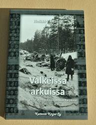 Heikki Väisänen: Valkeissa arkuissa - I/JR 37 ja Er.P. 8 talvisodassa Laatokan Karjalassa