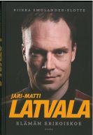 Jari-Matti Latvala - Elämän erikoiskoe