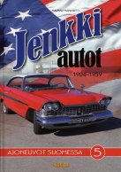 Jenkkiautot 1904–1959 – Ajoneuvot Suomessa 5