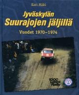 Jyväskylän Suurajojen jäljillä – Vuodet 1970–1974