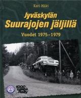 Jyväskylän Suurajojen jäljillä - Vuodet 1975–1979
