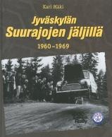 Jyväskylän suurajojen jäljillä 1960-1969