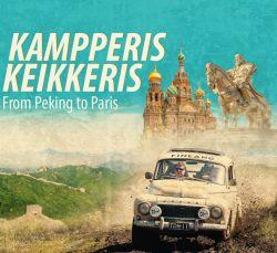 Kampperis Keikkeris - From Peking to Paris (English version)