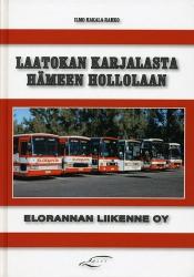 Laatokan Karjalasta Hämeen Hollolaan - Elorannan Liikenne Oy