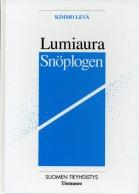 Lumiaura – Snöplogen