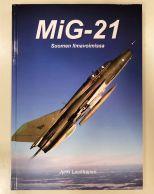 Jyrki Laukkanen: MIG-21 Suomen Ilmavoimissa
