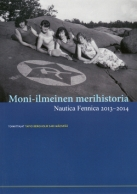 Moni-ilmeinen merihistoria. Nautica Fennica 2013-2014