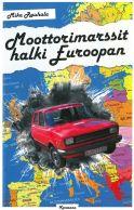 Moottorimarssit halki Euroopan