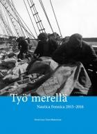 Työ merellä. Nautica Fennica 2015-2016