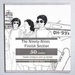Irene Ihme: The Ninety-Nines Finnish Section 50 vuotta: Naiset lentäjinä eilen ja tänään