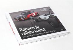 Ratojen ja rallien valiot - Suomen historiallisia kilpa-autoja