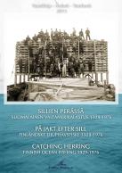 Sillien perässä - suomalainen valtamerikalastus 1929 - 1976