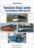 Suomen linja-autot - koriteollisuus 2000-luvulla