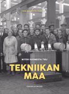 Miten Suomesta tuli tekniikan maa