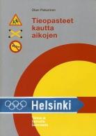 Tieopasteet kautta aikojen – Tietoa ja tarinoita Suomesta