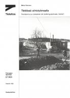 Tietöissä siirtotyömaalla - Tienrakennus ja sosiaaliset olot työttömyystyömailla 1945-67