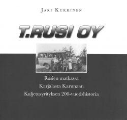 T. Rusi Oy - Rusien matkassa Karjalasta Karunaan