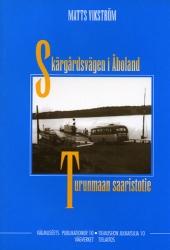 Turunmaan saaristotie – Skärgårdsvägen i Åboland