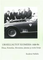 Urheiluautot Suomessa 1950- 84 - Eltsua, Keimolaa, Ahvenistoa, jäärataa ja muita kisoja