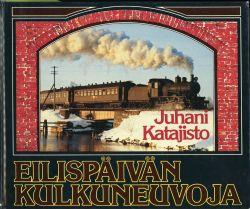 Vanha rautatiekirjallisuus: Eilispäivän kulkuneuvoja