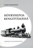 Vanha rautatiekirjallisuus: Höyryhepoa kengittämässä: Muistikuvia VR:n konepajatyöstä