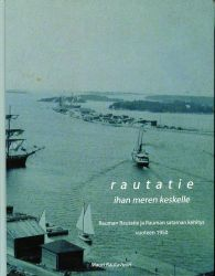 Vanha rautatiekirjallisuus: Rautatie ihan meren keskelle
