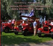 Vanhoja paloautoja Tammisaaressa – Gamla brandbilar i Ekenäs 2002–2011